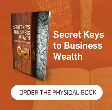 Secret Keys to Business Wealth